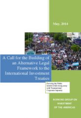 A Call for the Building of an Alternative Legal Framework to the International Investment Treaties