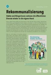 Rekommunalisierung – Städte und Bürgerinnen nehmen die öffentlichen Dienste wieder in die eigene Hand