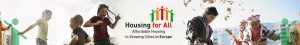 Housing for All - Affordable Housing in Growing Cities in Europe