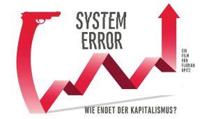 Filmabend: System error. Wie endet der Kapitalismus? @ Attac Österreich