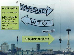 Was vor 20 Jahren die Ministerkonferenz der WTO war, sind heute Kohlegruben und