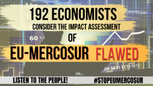 Open Letter regarding the economic impacts of the EU-Mercosur agreement - Seattle to Brussels Network